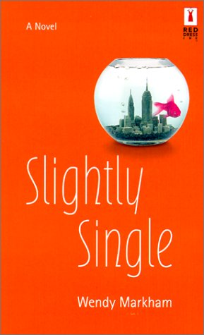 Slightly Single (Red Dress Ink (Numbered Paperback)) - Red Dress Ink