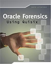 Oracle Forensics Using Quisix