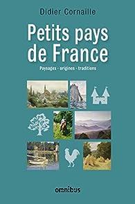 Petits Pays de France par Didier Cornaille