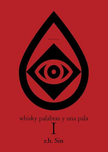 Whisky Palabras Y Una Pala I