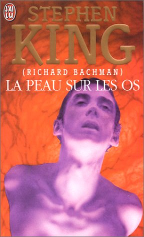 La Peau sur les os par Stephen King