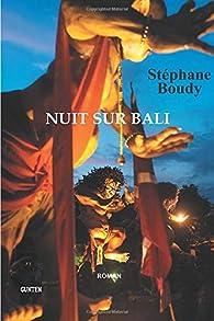 Nuit sur Bali - Stéphane Boudy