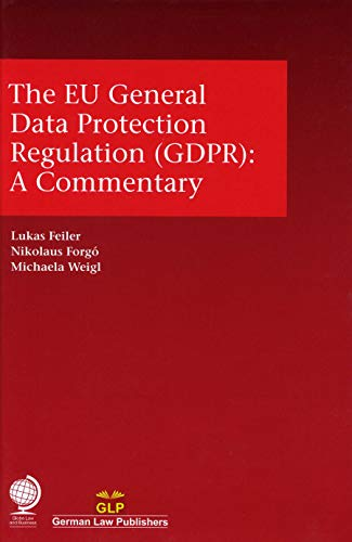 La Protection (The EU General Data Protection Regulation (GDPR): A Commentary)