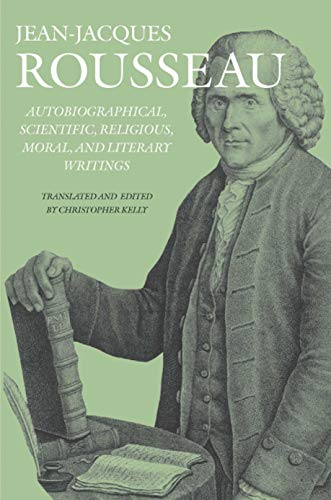 Autobiographical, Scientific, Religious, Moral, And Literary Writings (collected Writings Of Rousseau) por Jean Rousseau epub