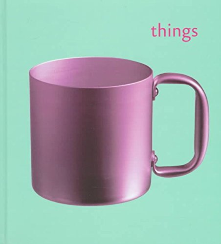 [(Things : From the Collection of the Museum Boymans Van Beuningen)] [By (author) Museum Boymans-Van Beuningen] published on (February, 1998)