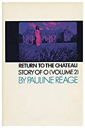 Return to the chateau,: Preceded by A girl in love by Pauline Reage (1971-08-01)
