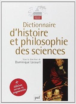 dictionnaire-d-39-histoire-et-philosophie-des-sciences-de-thomas-bourgeois-dominique-lecourt-sous-la-direction-de-4-octobre-2006