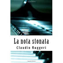 La nota stonata by Claudio Ruggeri (2013-07-19)