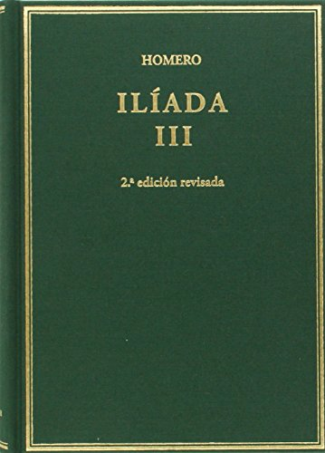 Ilíada. Vol III. Cantos X-XVII: 3 (Alma Mater) por Homero