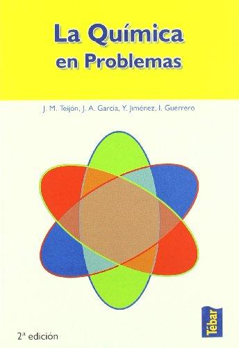 La Química en problemas por José María Teijón