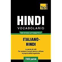 Vocabolario Italiano-Hindi per studio autodidattico - 7000 parole