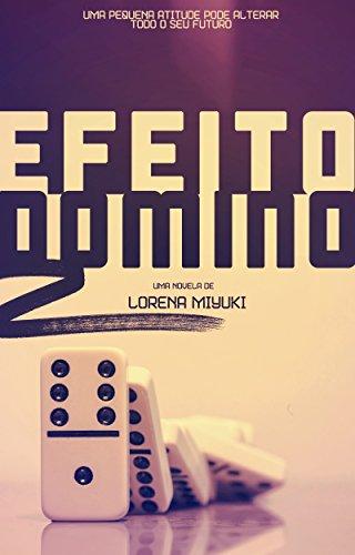 Efeito Dominó (Portuguese Edition) eBook: Lorena Miyuki: Amazon.es ...