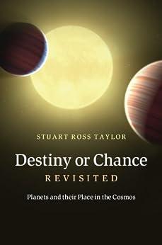 Destiny or Chance Revisited von [Taylor, Stuart Ross]