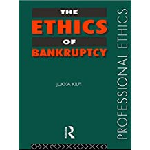 The Ethics of Bankruptcy (Professional Ethics) (English Edition)