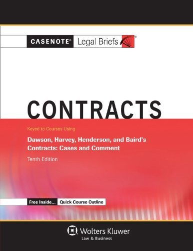 casenote-legal-briefs-contracts-keyed-to-dawson-harvey-henderson-and-baird-tenth-edition-by-casenote