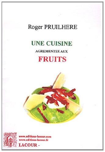 Une cuisine agrmente aux fruits