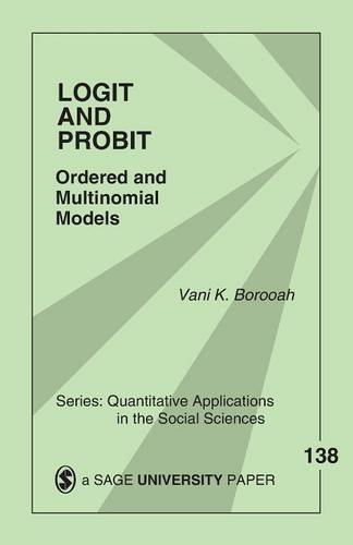 Logit and Probit: Ordered and Multinomial Models (Quantitative Applications in the Social Sciences)