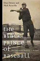 The Black Prince of Baseball: Hal Chase and the Mythology of Baseball