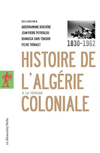 Histoire de l'Algérie à la période coloniale, 1830-1962