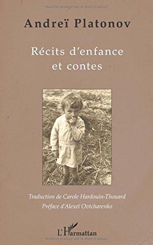 Récits d'enfance et contes par Andreï Platonov