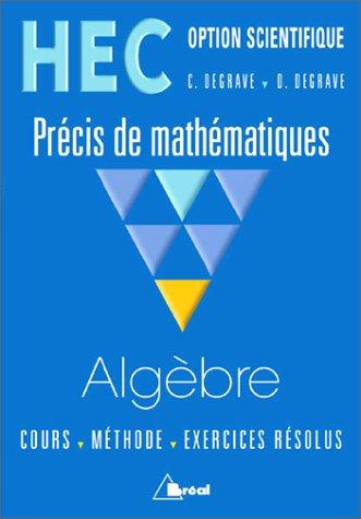 HEC - Option scientifique - Prcis de mathmatiques : Algbre
