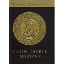 Tudor Church Militant: Edward Vi And the Protestant Reformation (Allen Lane History S.)