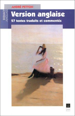Version anglaise : 27 textes traduits et commentés