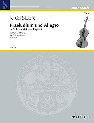Praeludium und Allegro: im Stile von Gaetano Pugnani. Viola und Klavier. (Edition Schott)