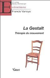 La Gestalt : Thérapie du mouvement