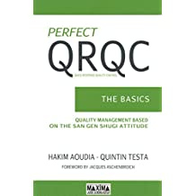Perfect QRQC (Quick Response Quality Control: The Basics (English Edition)