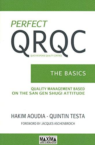 Perfect QRQC (Quick Response Quality Control: The Basics (English Edition)