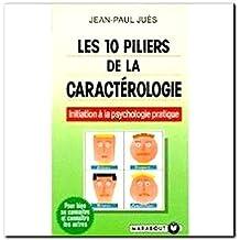 Les 10 piliers de la caractérologie