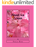 About Ice Cream (English Edition)