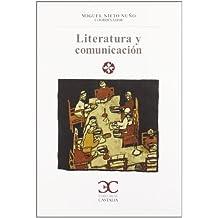 Literatura y comunicación (LITERATURA Y SOCIEDAD. L/S.)