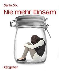 Nie mehr Einsam (German Edition)