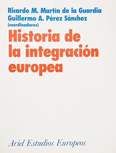 Historia de la integración europea (Ariel Ciencias Políticas)