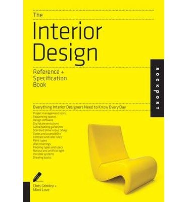 [( The Interior Design Reference & Specification Book: Everything Interior Designers Need to Know Every Day By Grimley, Chris ( Author ) Paperback Jul - 2013)] Paperback