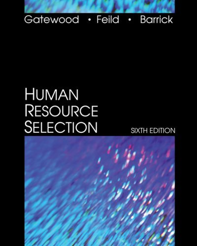 Human Resource Selection by Robert Gatewood (2007-02-13)