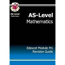 AS-Level Maths Edexcel Module Mechanics 1 Revision Guide: Module M1 - Edexcel