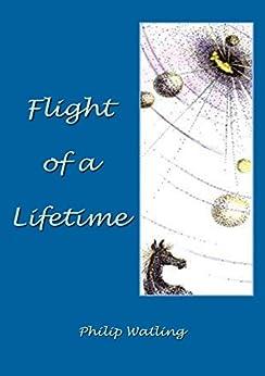 Flight of a Lifetime by [Watling, Philip]
