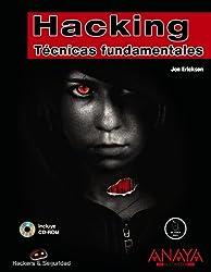 Hacking: Tecnicas Fundamentales / Fundamental Techniques (Hackers Y Seguridad)
