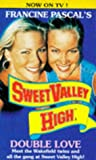 "Double Love : "" Sweet Valley High "" :"