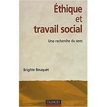 Ethique et travail social : Une recherche du sens