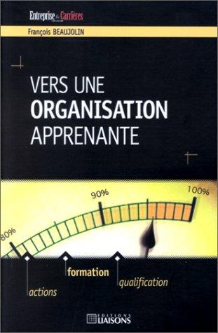 Vers une organisation apprenante