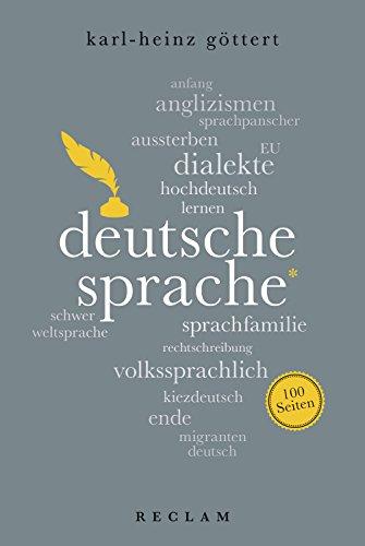 Deutsche Sprache. 100 Seiten: Reclam 100 Seiten