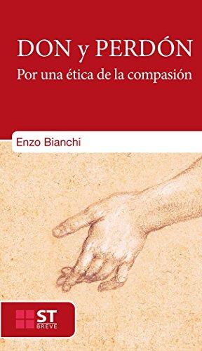 Don y perdón: Por una ética de la compasión (Presencia Teológica)