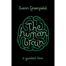 The Human Brain: A Guided Tour (SCIENCE MASTERS) by Susan Greenfield (5-Mar-2015) Paperback
