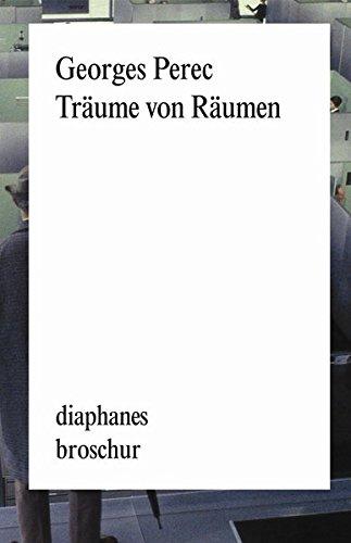 Träume von Räumen (diaphanes Broschur)