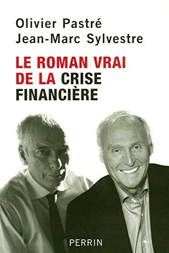 ROMAN VRAI LA CRISE FINANCIERE