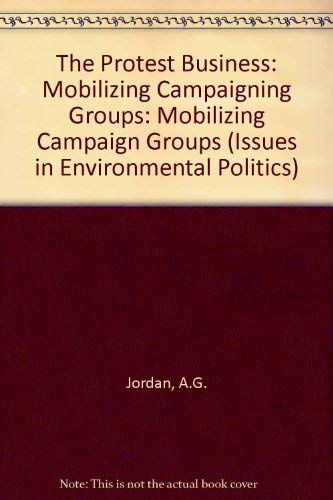 ?: Mobilizing Campaigning Groups: Mobilizing Campaign Groups (Issues in Environmental Politics) ()